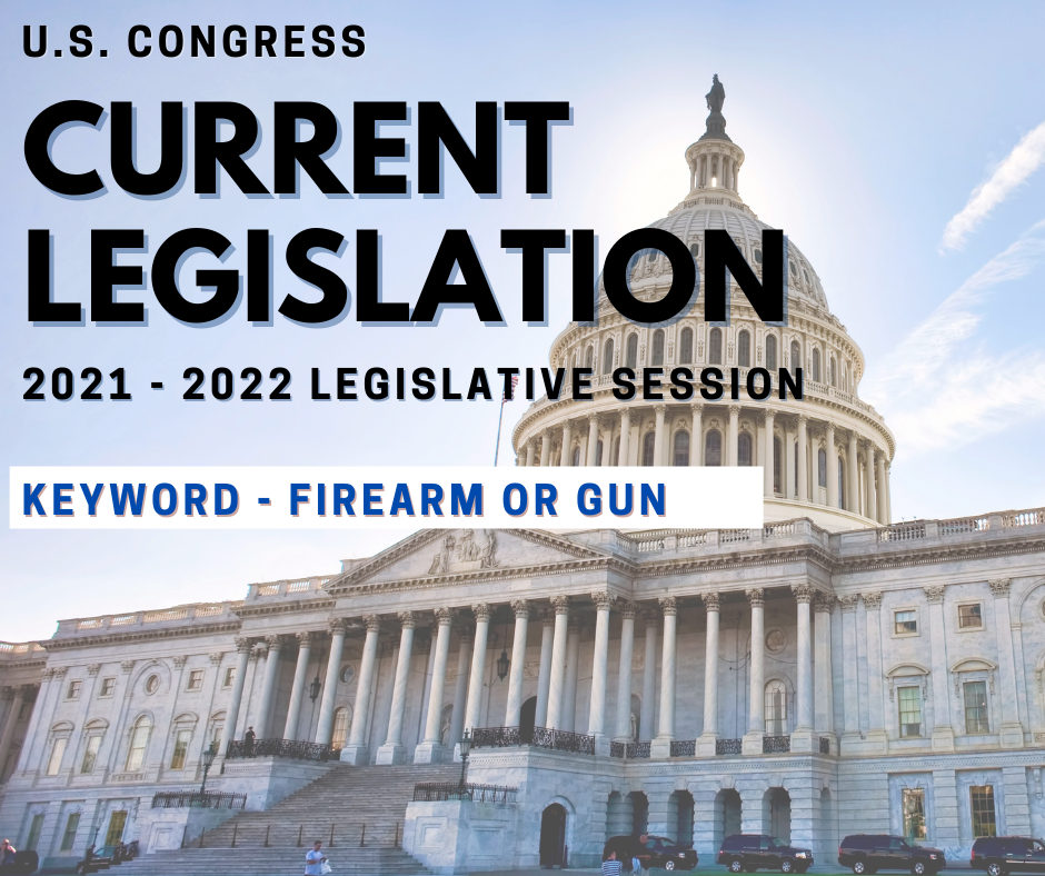 US Congress Firearms Legislation