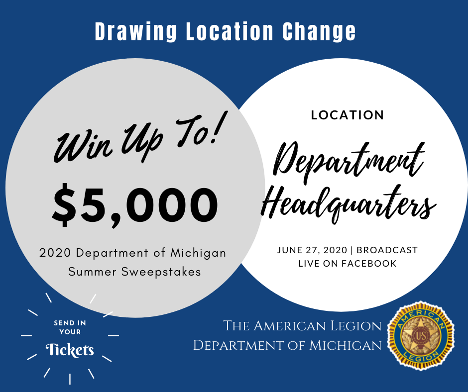 The Sweepstakes drawing will be held at Department Headquarters on Saturday, June 27.
